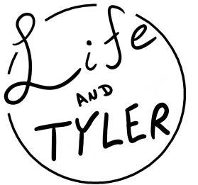 life and tyler